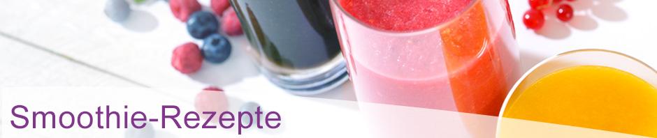 Smoothie-Rezepte